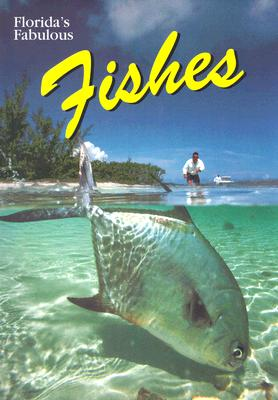 Florida's Fabulous Fishes By Cochran, Gary/ Perrine, Doug (PHT)/ Williams, Winston (EDT)/ Ohr, Tim (EDT)
